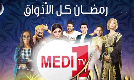 Medi1 TV dévoile sa grille «Spécial Ramadan»