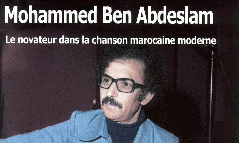 Mohammed Ben Abdeslam symbole de la chanson marocaine authentique