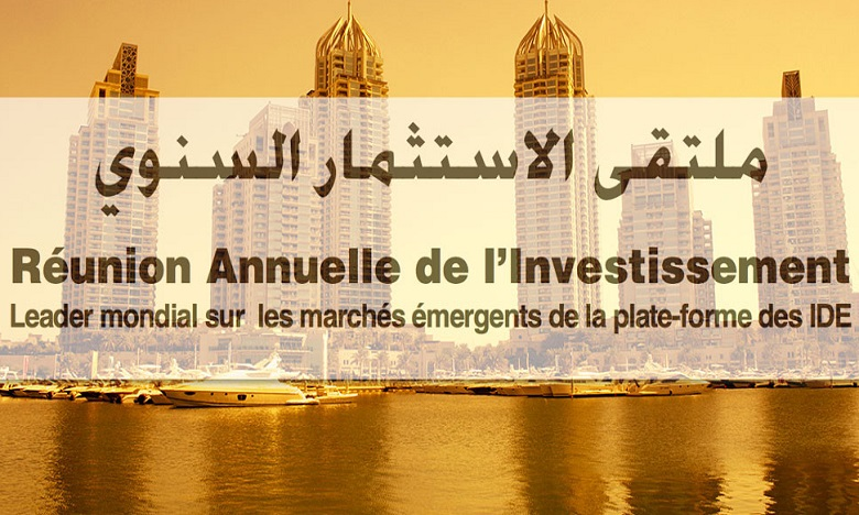 Le Maroc participe à la 7è édition du forum annuel des investissements