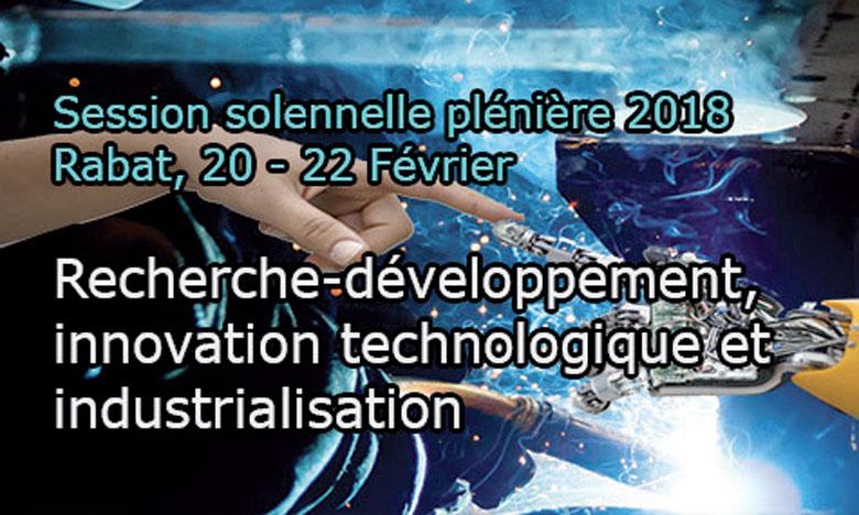 L'Académie Hassan II consacre sa 13e session plénière au thème «Recherche-développement, innovation technologique et industrialisation»
