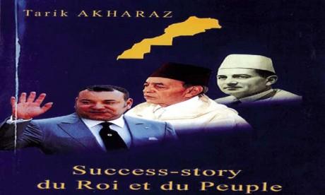 Parution de «Success-Story du Roi et du Peuple» de Tarik Akharaz