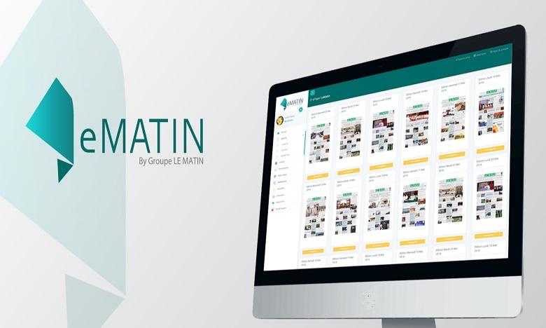 Les journaux du groupe Le Matin disponibles sur sa plateforme eMatin.ma en accès libre durant la période de confinement