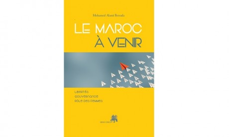 Le Maroc à Venir, un projet de société signé Mohamed Alami Berrada