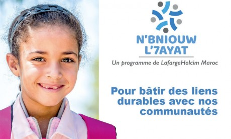 «N'Bniouw L'7ayat» de LafargeHolcim Maroc  à l'heure du bilan