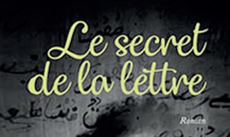 «Le secret de la lettre», nouveau roman  de Mohammed Ennaji