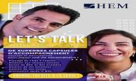"HEM lance sa web-série ""HEM Let's Talk ! """
