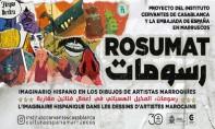 Cervantès de Casablanca et l'Ambassade d'Espagne au Maroc présentent Rosumat