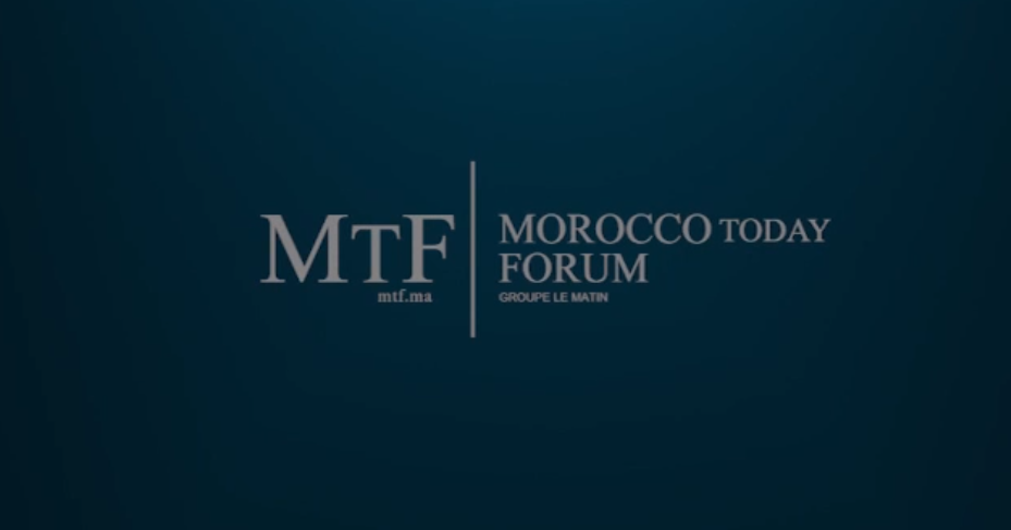 Live : Morocco Today Forum (MTF)