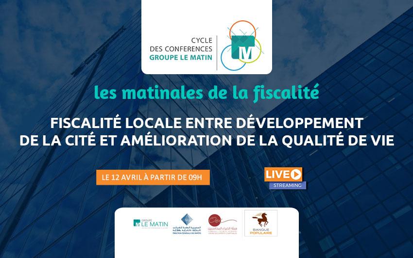 Live : LES MATINALESDE LA FISCALITÉ : Fiscalité locale entre développement de la cité et amélioration de la qualité de vie