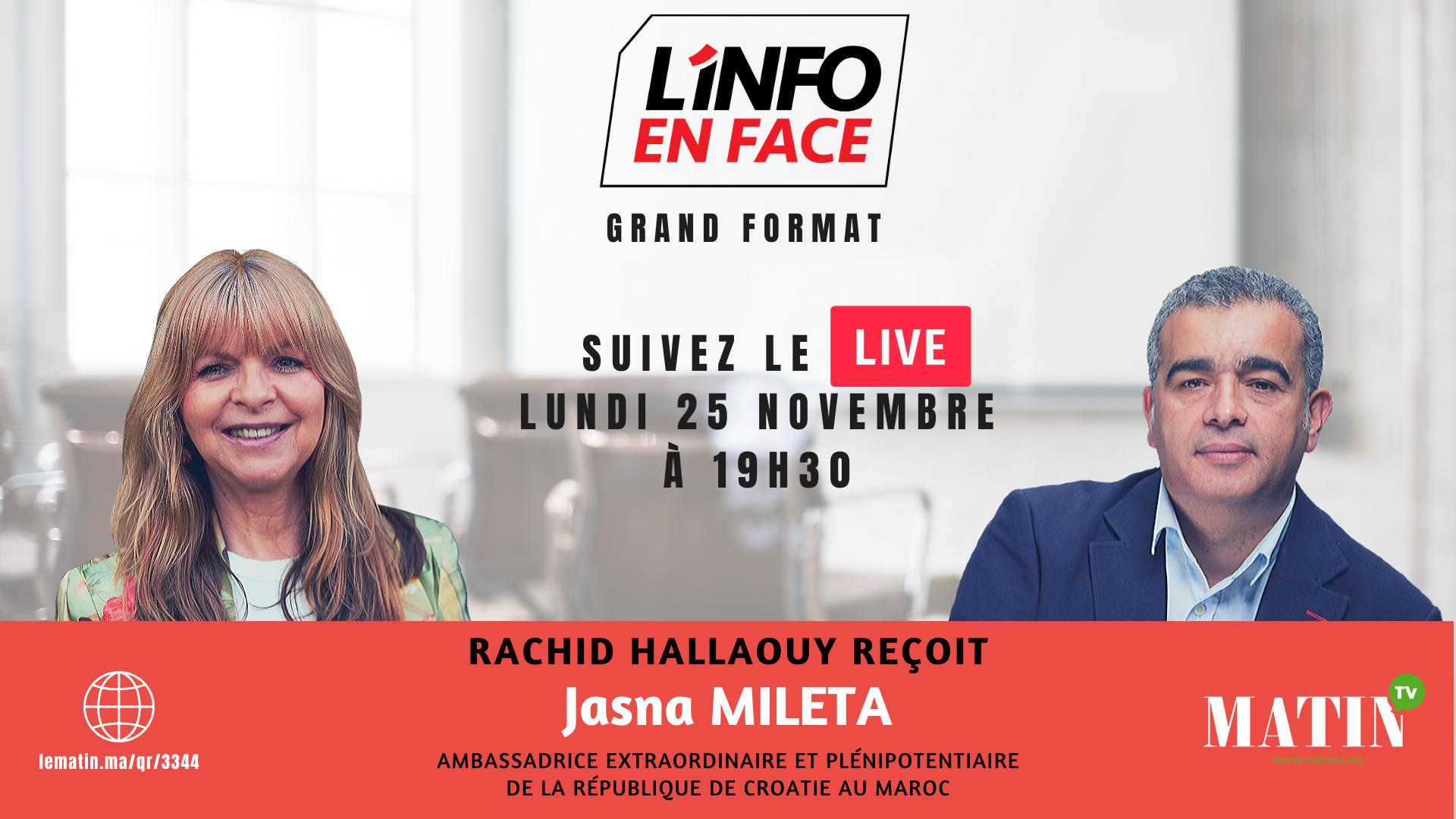 Live : L'Info en Face avec  Jasna MILETA, ambassadrice de la Croatie
