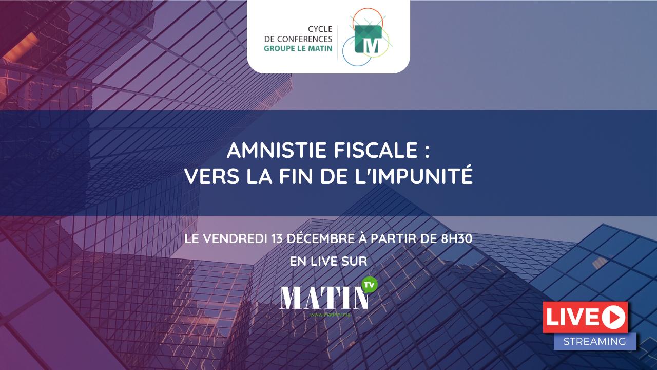Live : L'Amnistie fiscale en débat à la 3e Matinale du CCGM