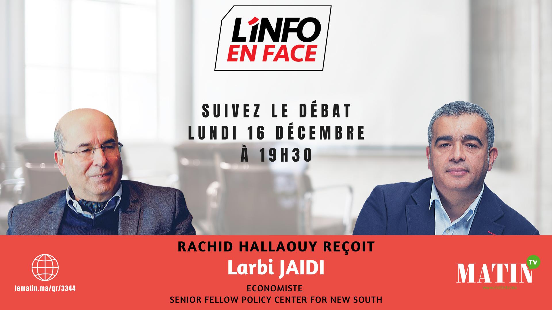 Live : L'info en Face avec Larbi Jaidi