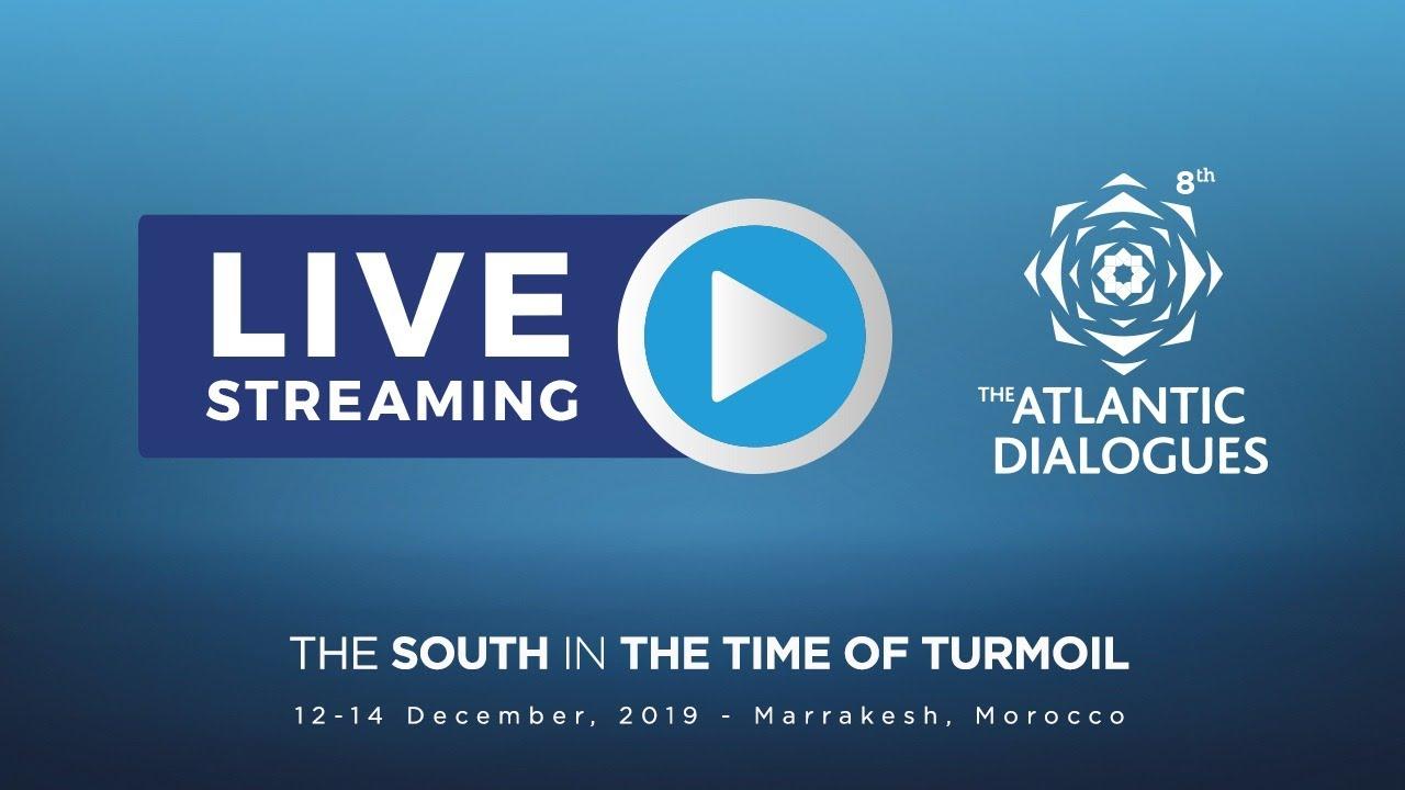 Live : Atlantic Dialogues : le Sud entre tourmente et espoir