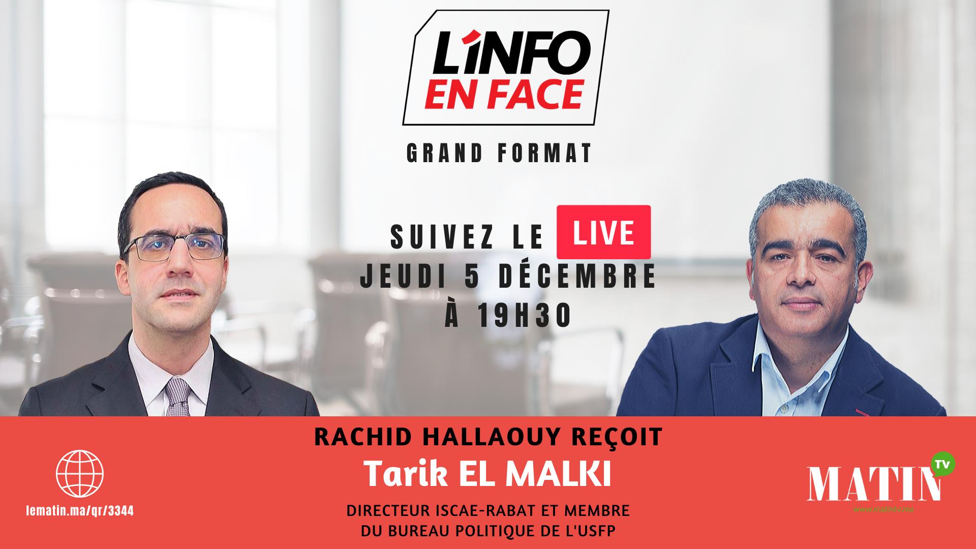 Live : L'info en Face Eco avec Tarik El Malki
