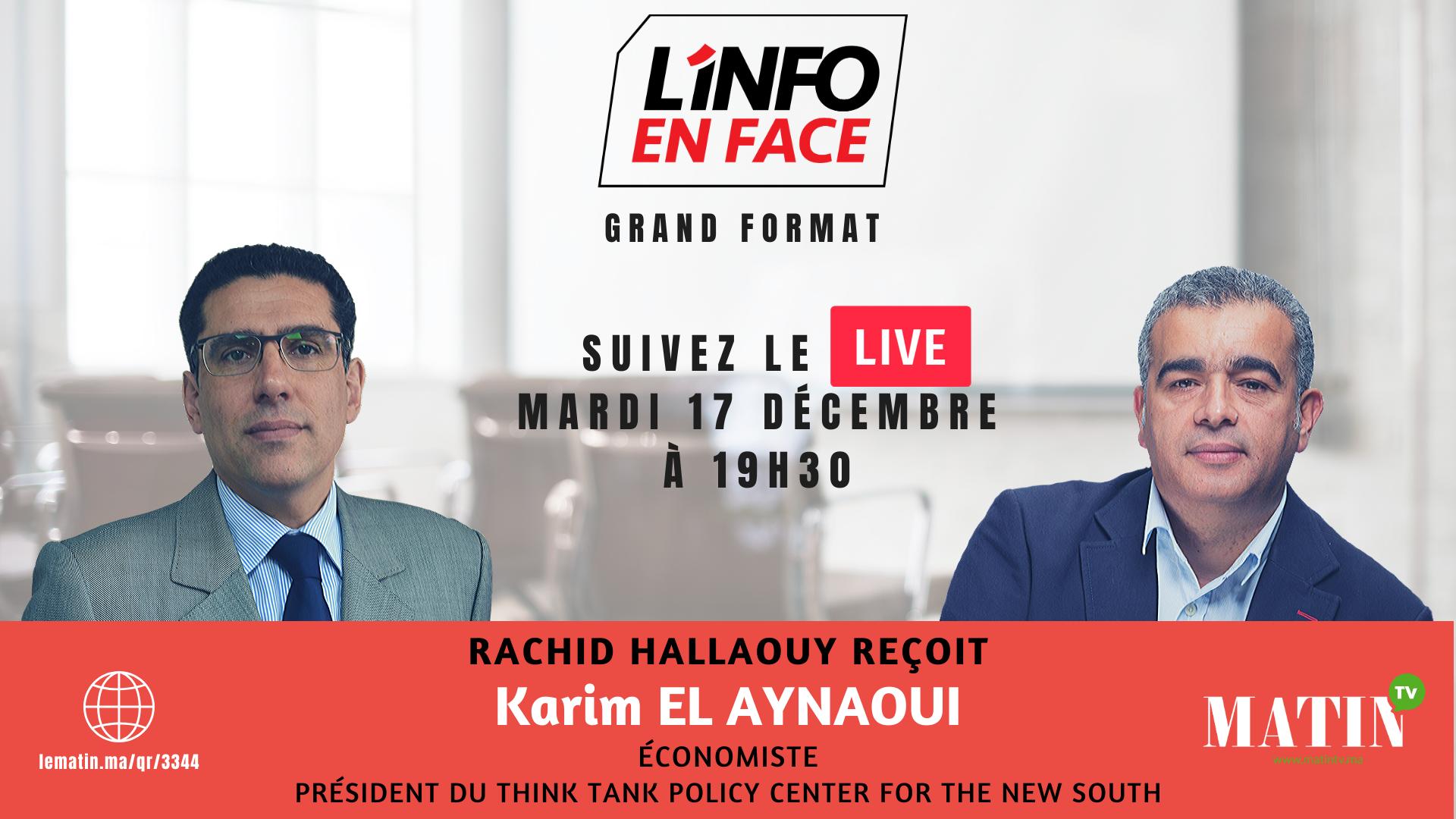 Live : L'info en Face avec Karim El Aynaoui