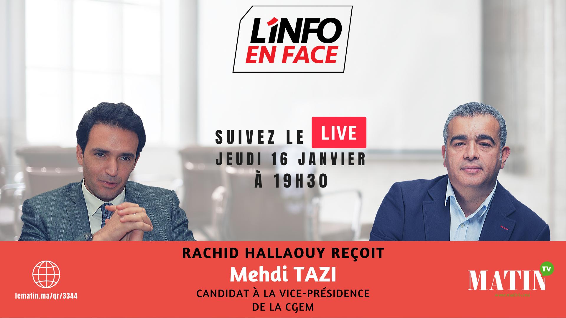 Live : L'Info en Face éco avec Mehdi Tazi
