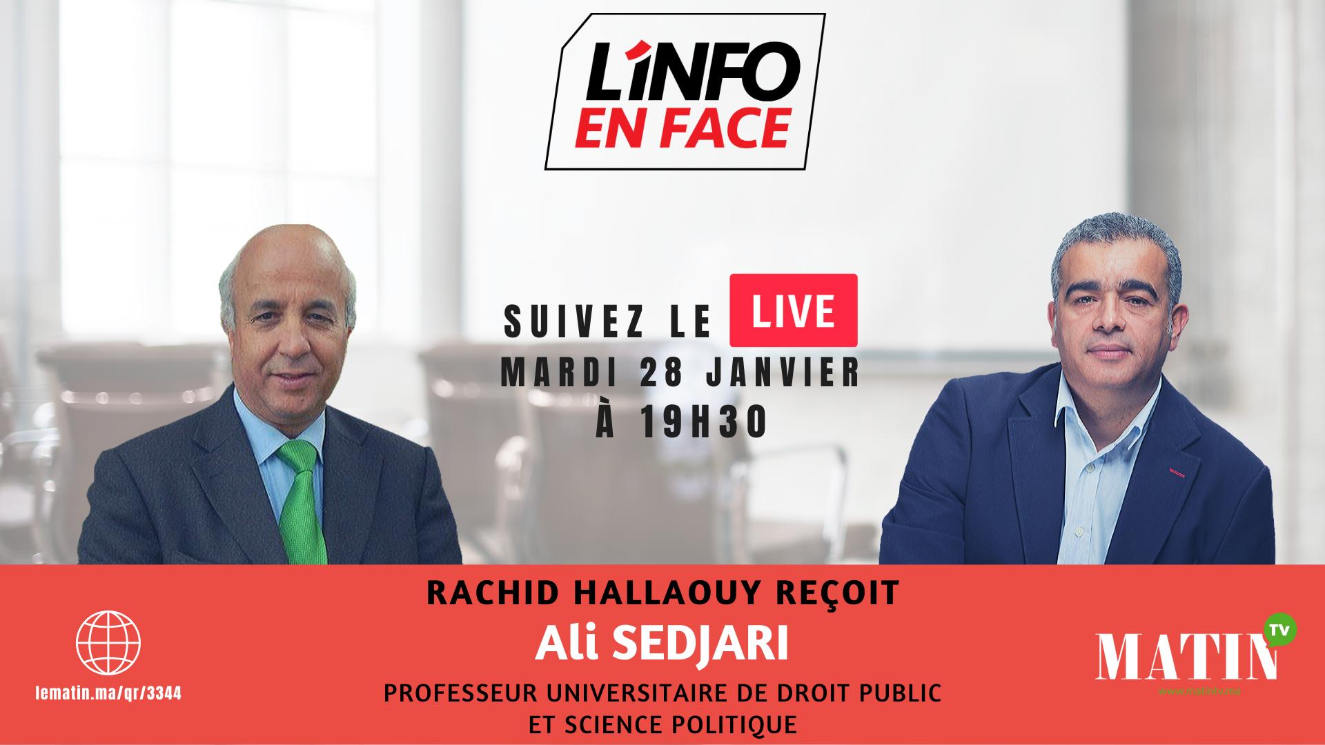 Live : L'Info en Face avec Ali Sedjari