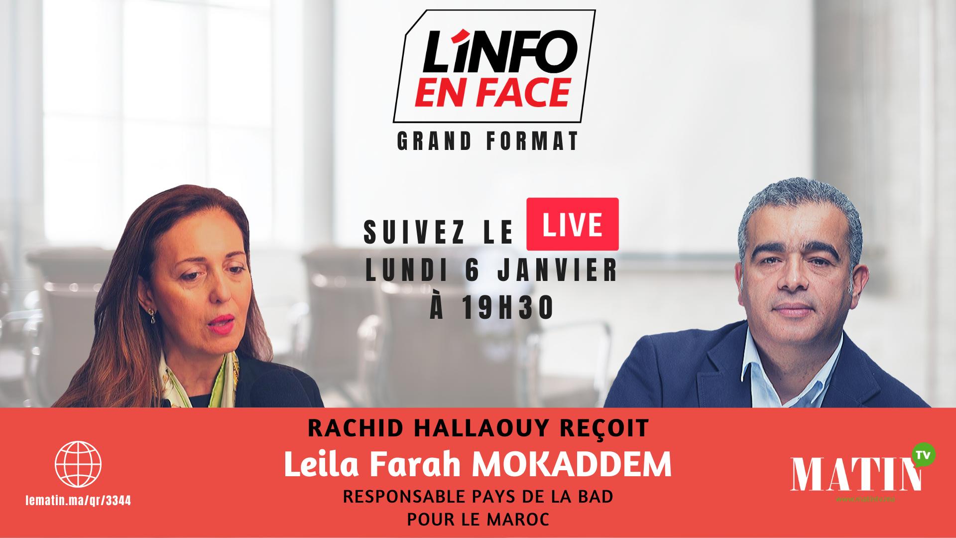 Live : L'Info en Face avec Leila Farah Mokaddem