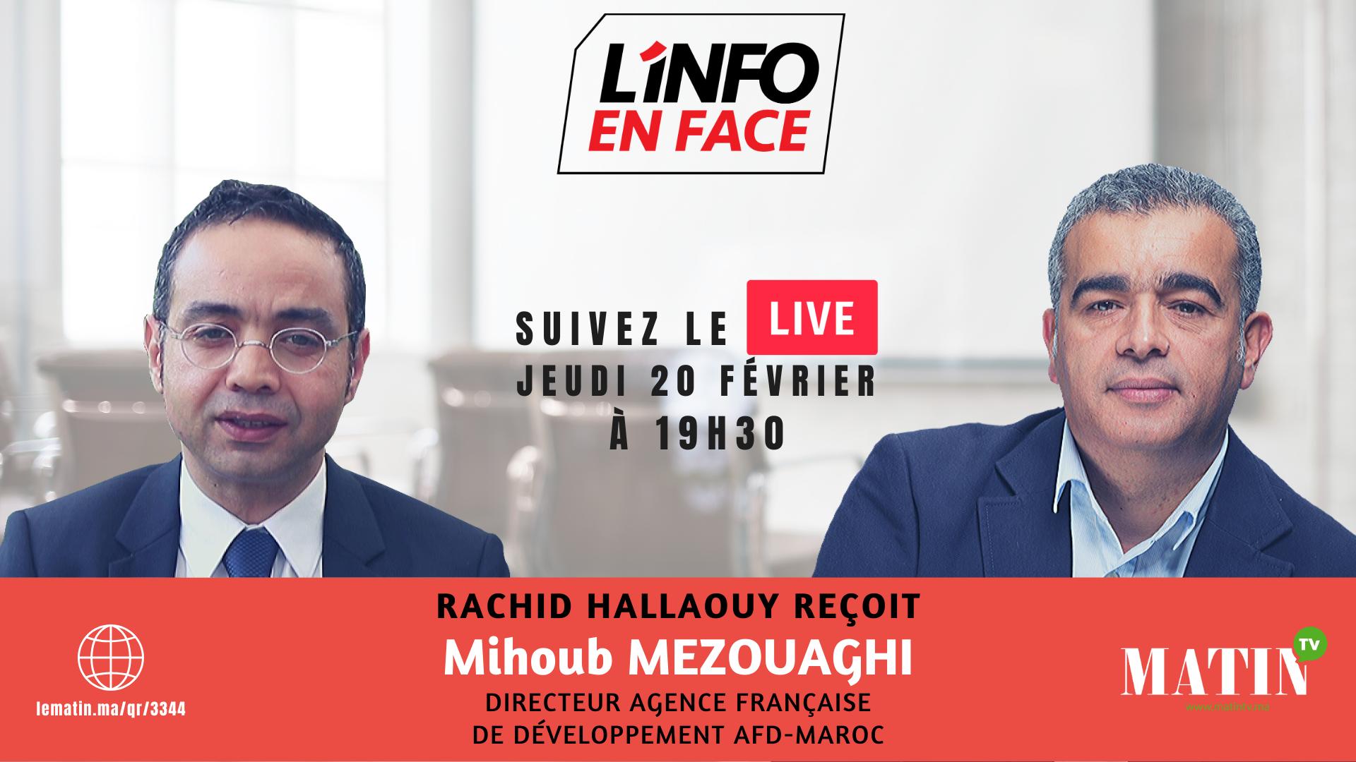 Live : L'Info en Face avec Mihoub Mezouaghi