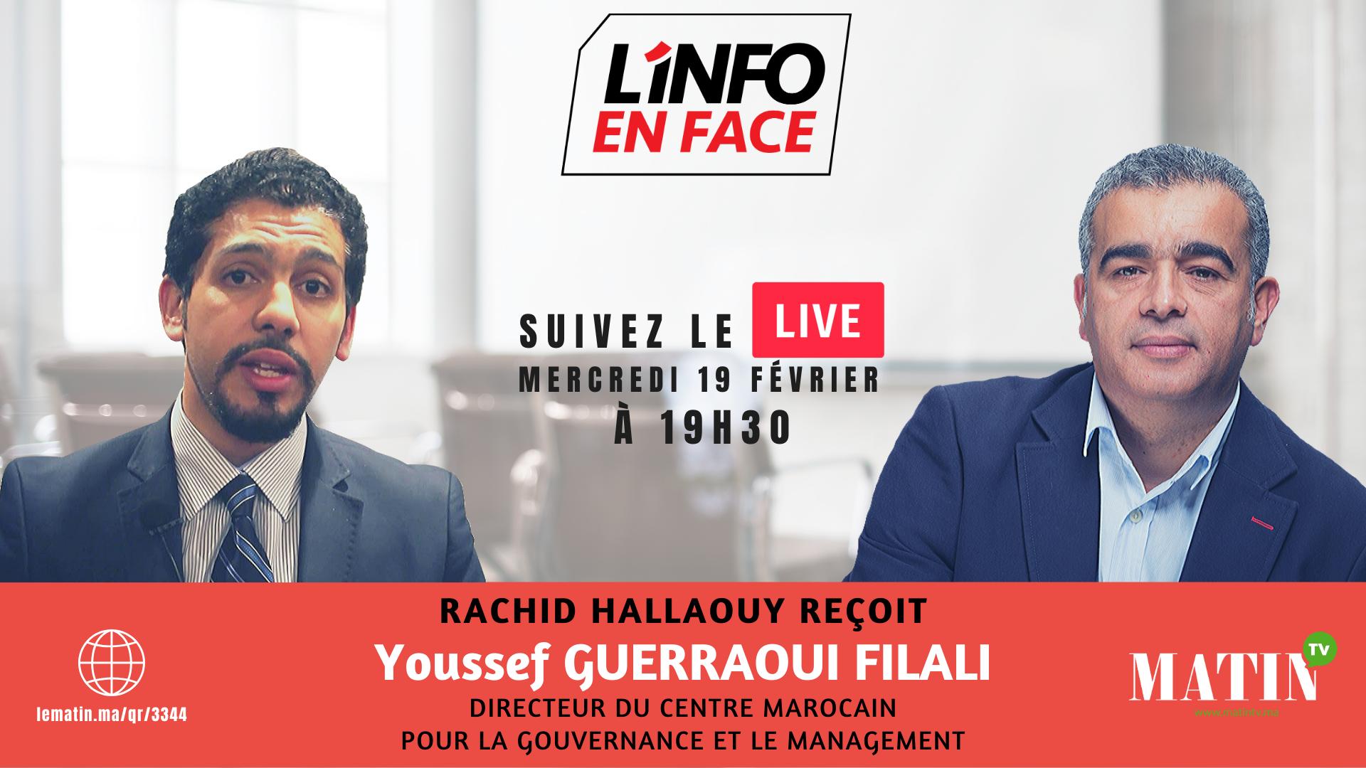 Live : L'Info en Face avec Youssef Guerraoui Filali