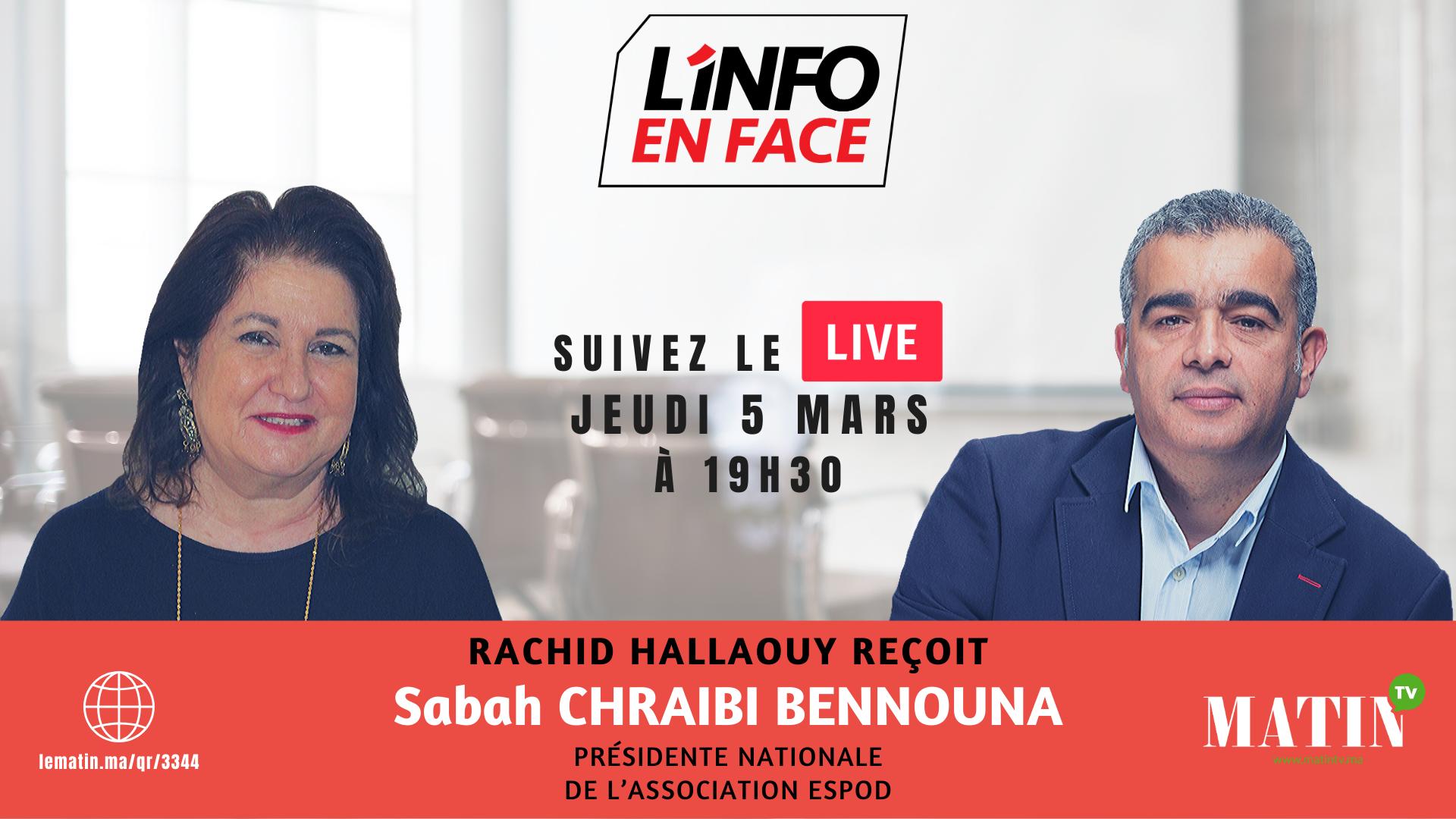 Live : L'Info en Face 100% femmes avec Sabah Chraibi