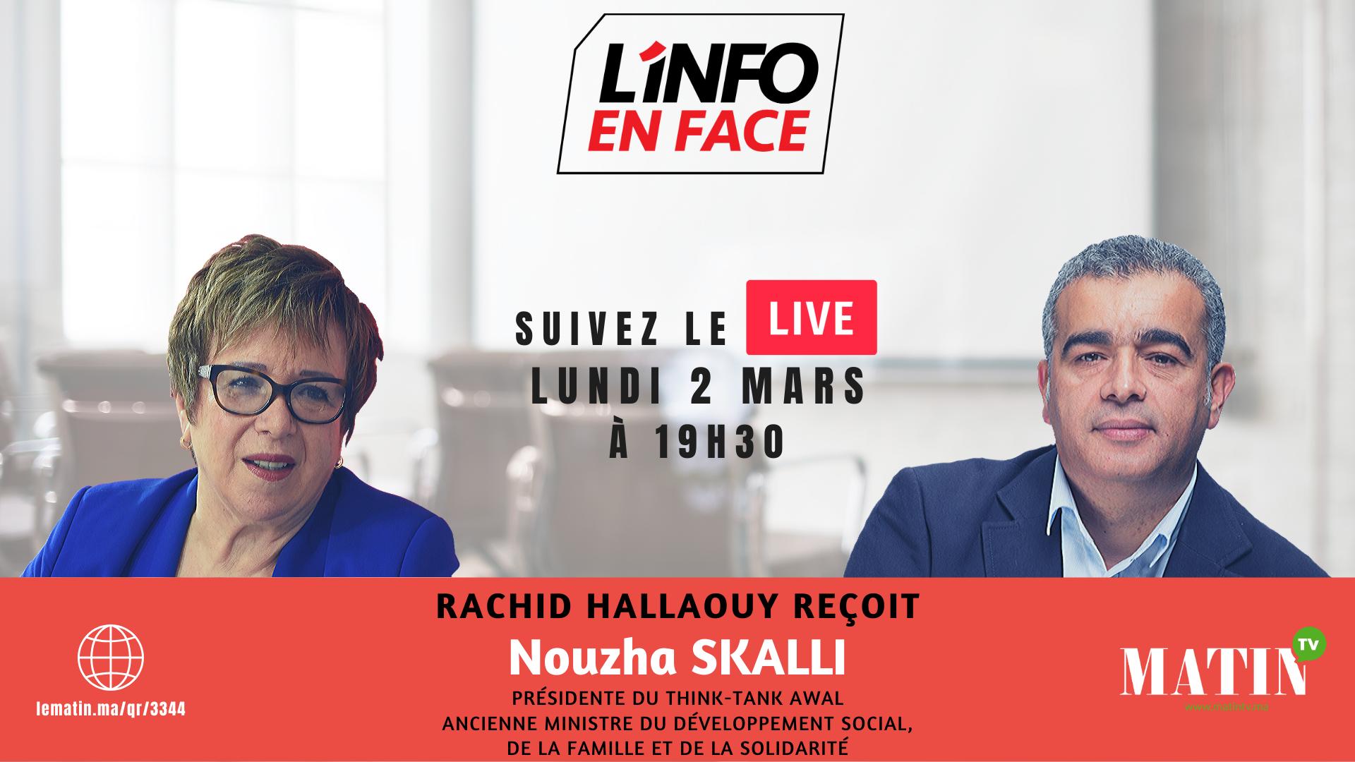 Live : L'Info en Face 100% femmes avec Nouzha Skalli
