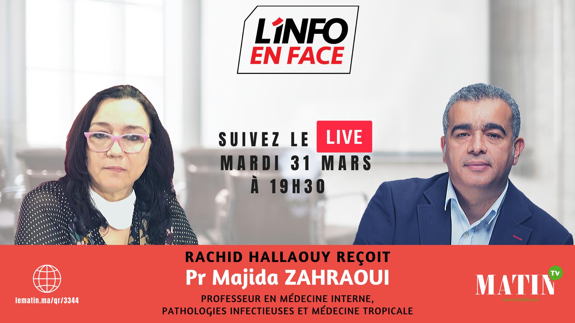 Live : L'Info en Face avec Majida Zahraoui