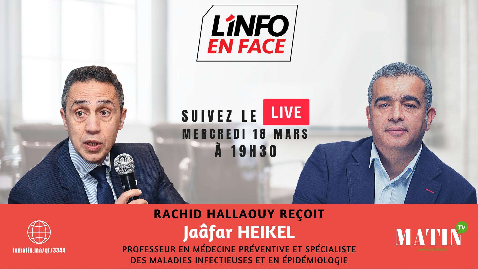 Live : L'Info en Face avec Jaâfar Heikel