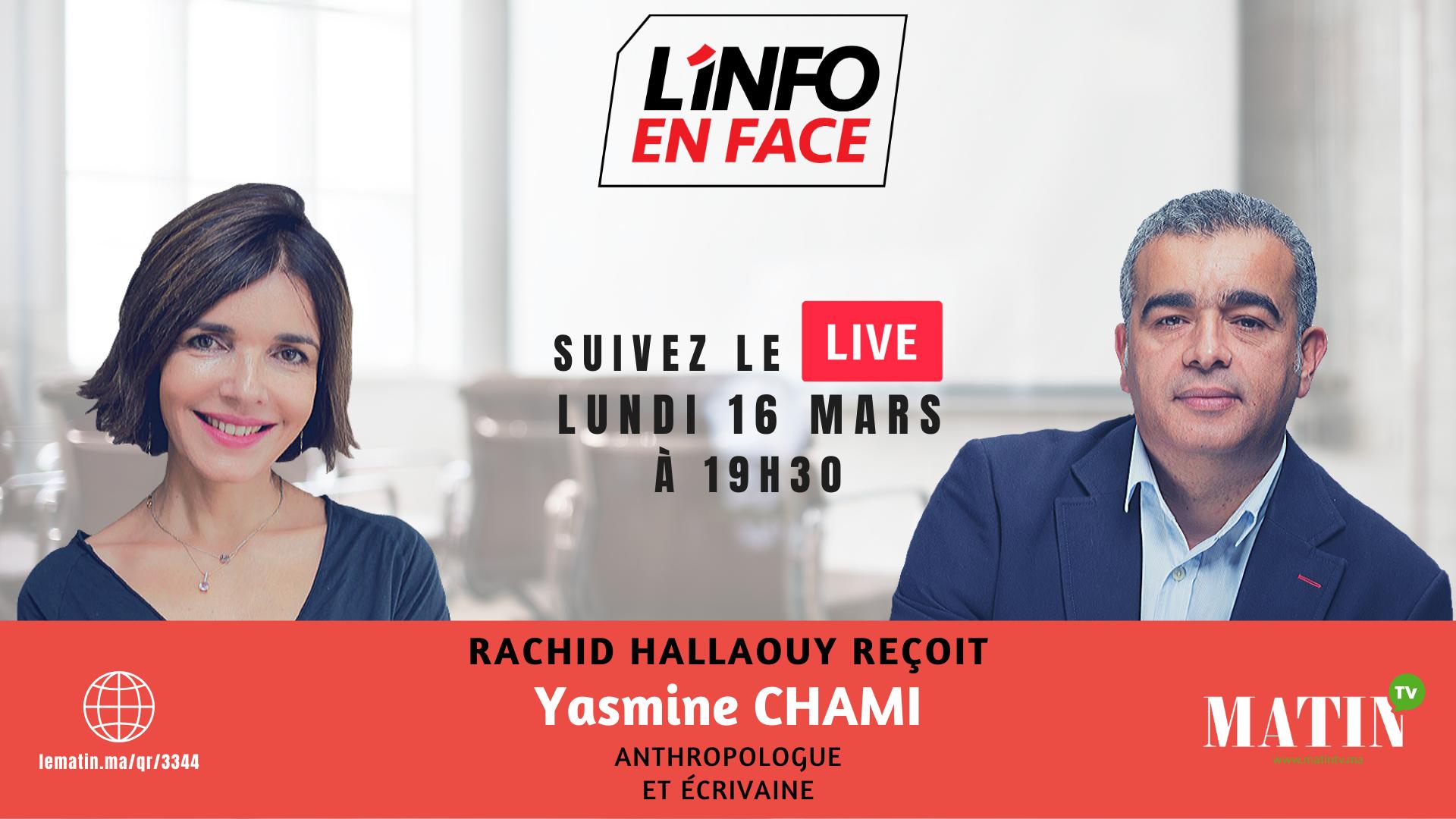 Live : L'Info en Face avec Yasmine Chami