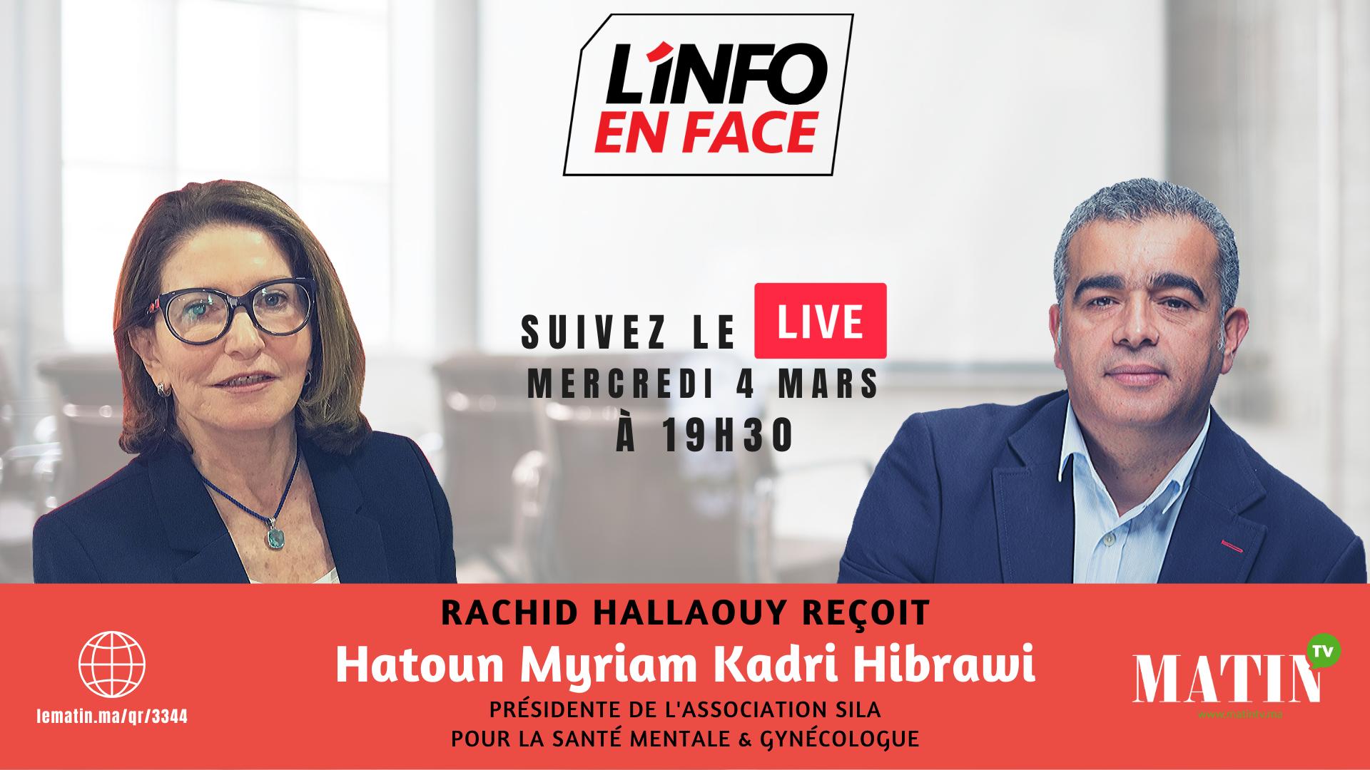 Live : L'Info en Face 100% femmes avec Hatoun Myriam Kadri