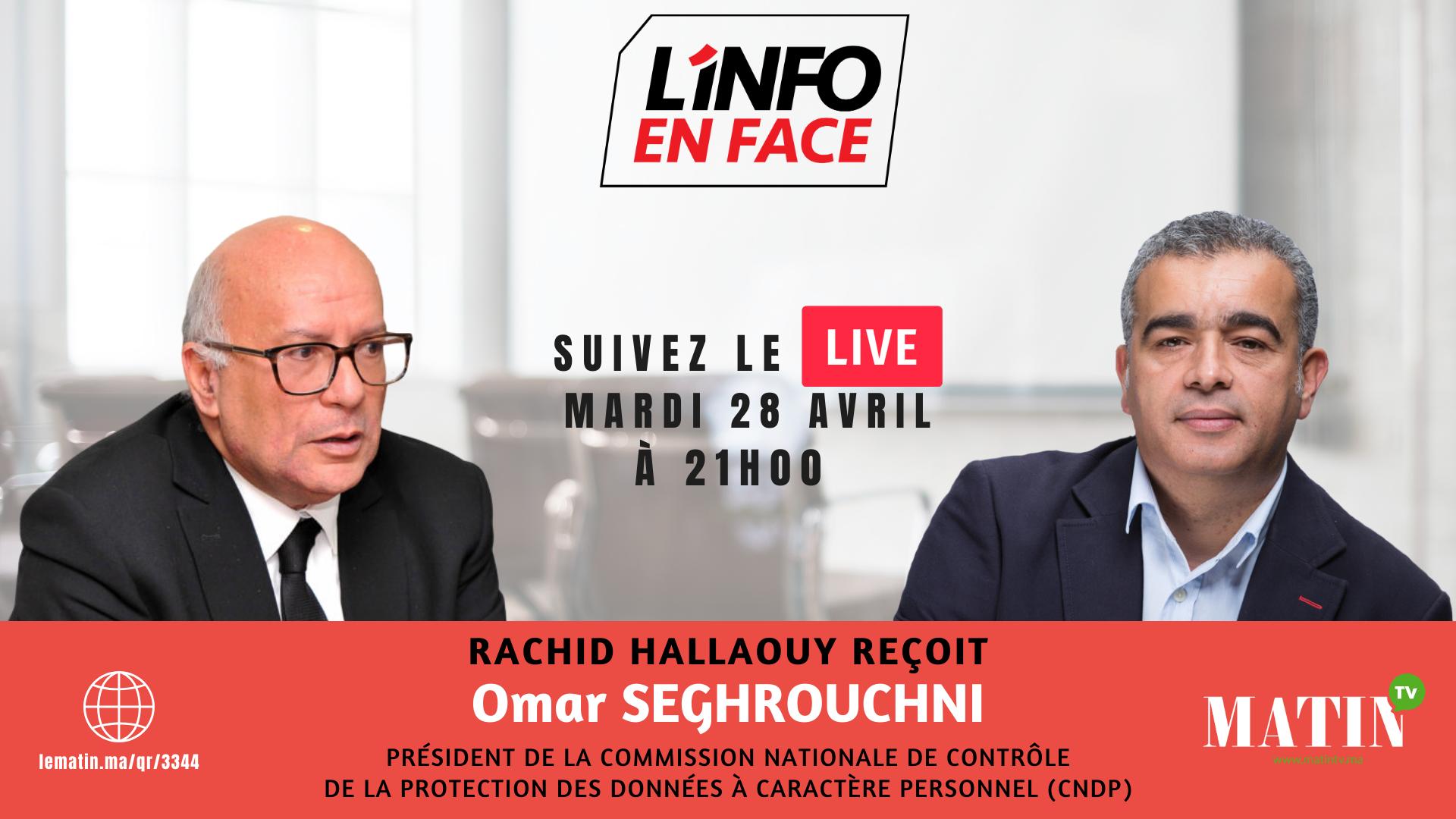 Live : L'Info en Face avec Omar Seghrouchni