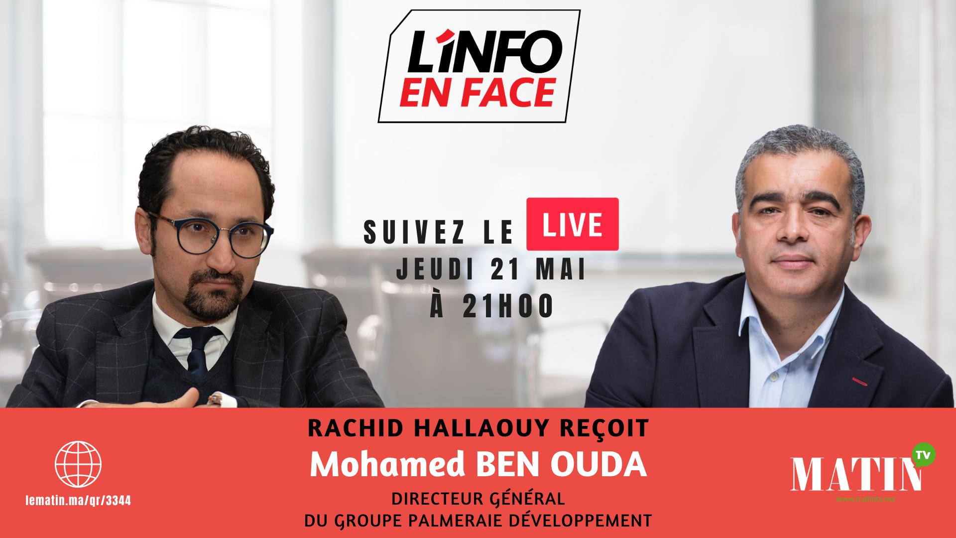 Live : L'Info en Face avec Mohamed Ben Ouda
