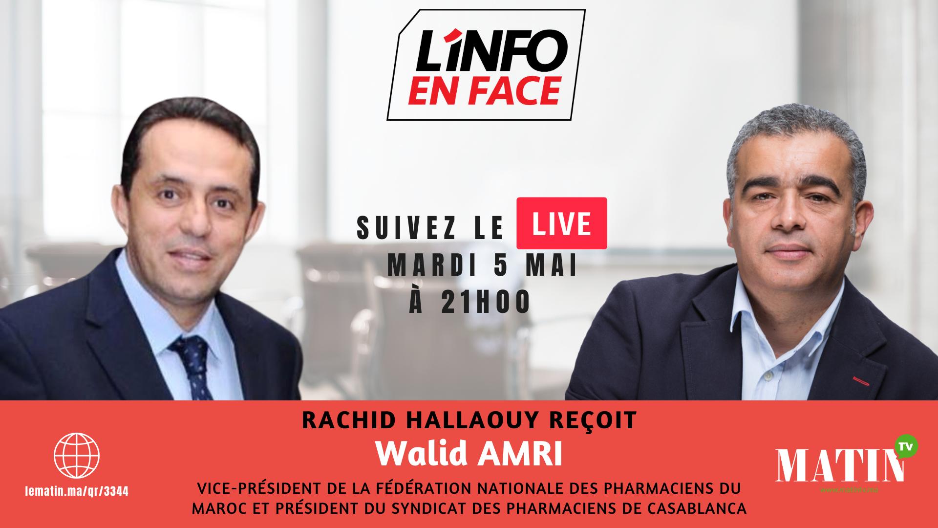 Live : L'Info en Face avec Walid Amri