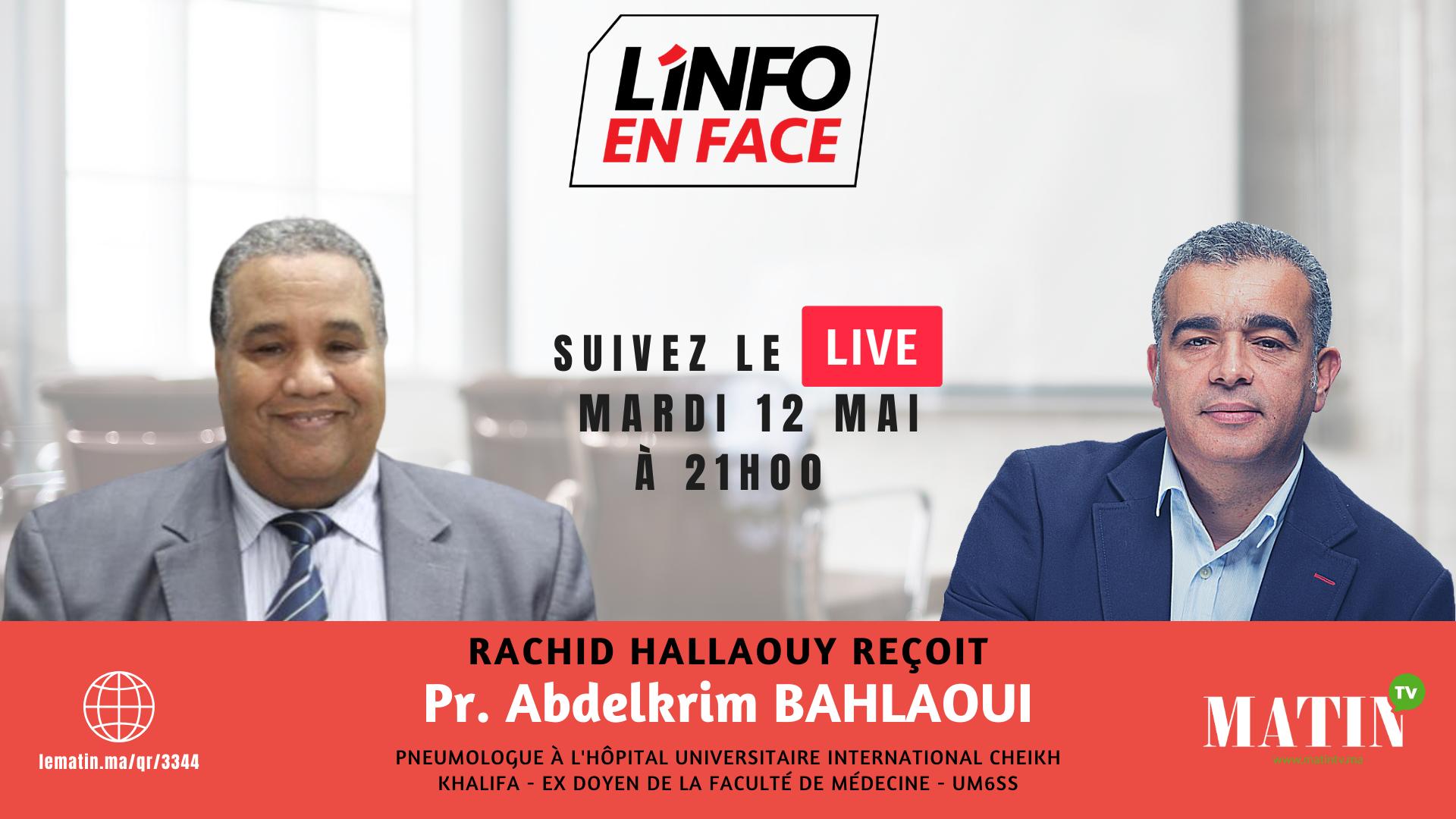Live : L'Info en Face avec Abdelkrim Bahlaoui