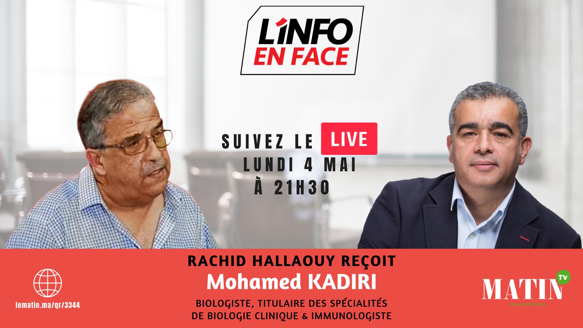 Live : L'Info en Face avec Pr. Mohamed Kadiri