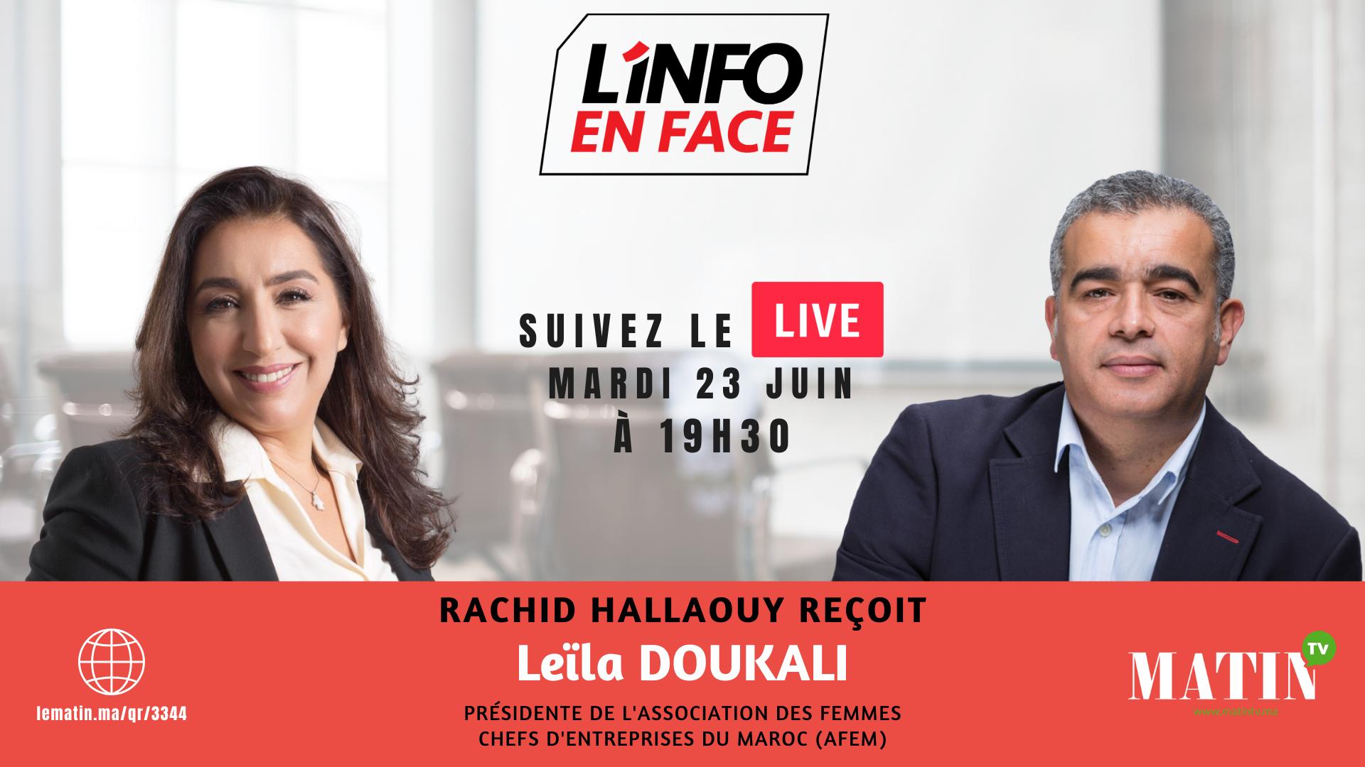 Live : L'Info en Face avec  Leïla Doukali