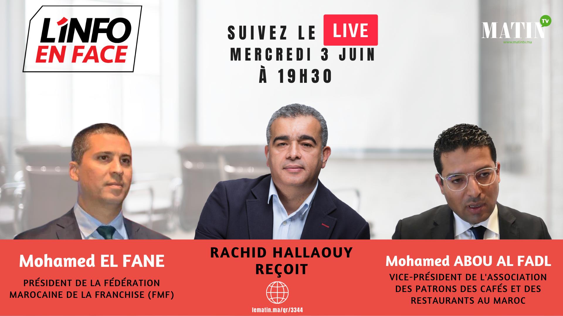 Live : L'Info en Face avec Mohamed El Fane et Mohamed Abou Al Fadl