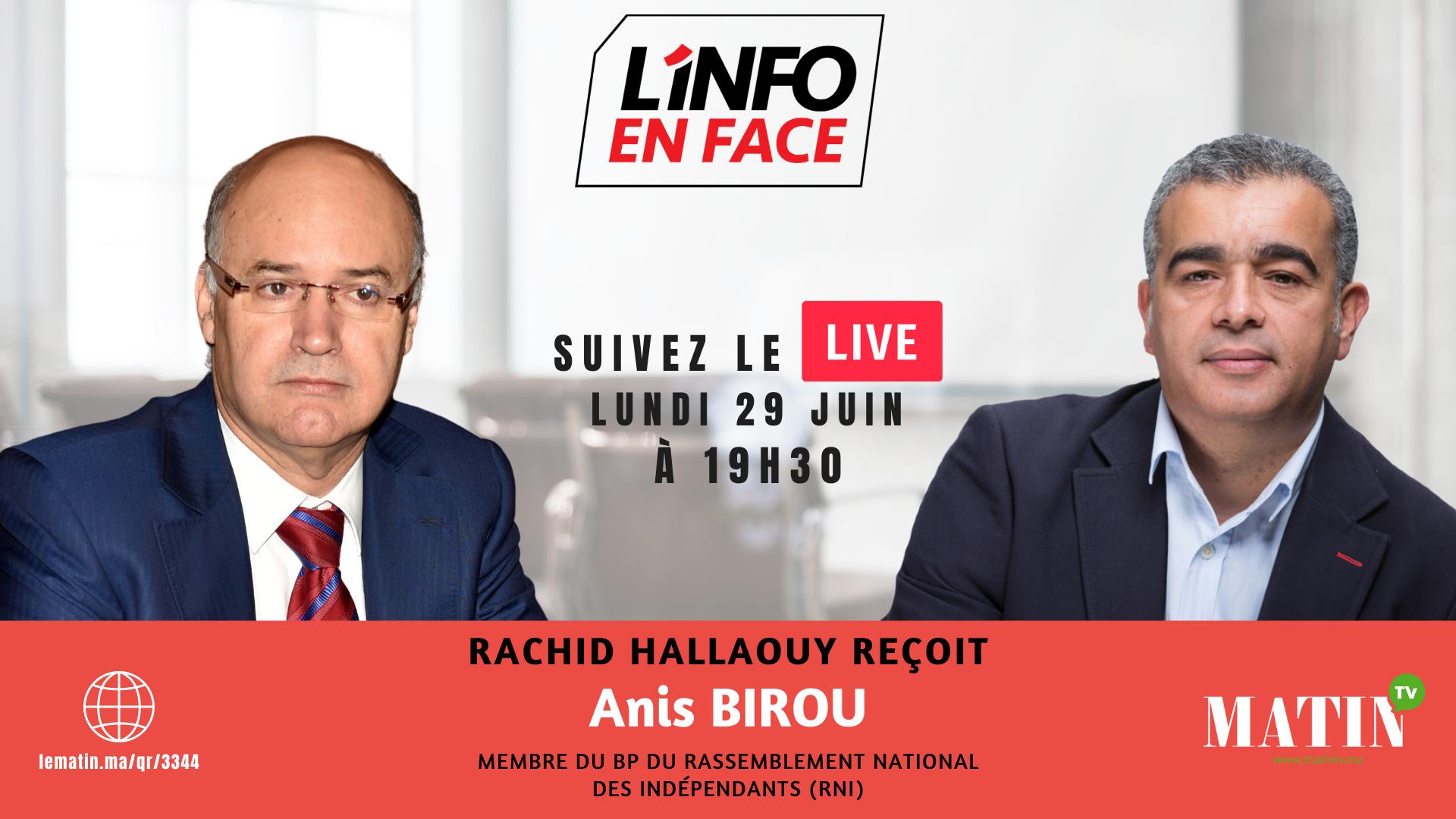 Live : L'Info en Face avec Anis Birou