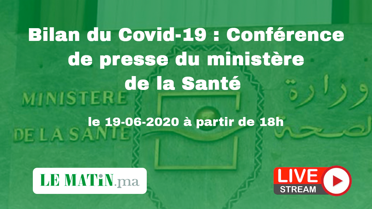 Live : Bilan du #Covid-19 : Point de presse du ministère de la Santé (19-06-2020)