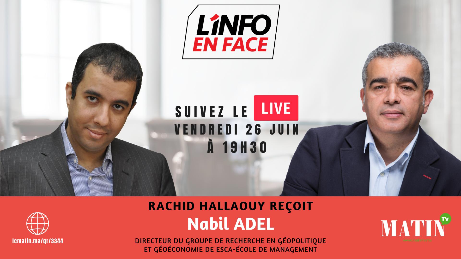 Live : L'Info en Face avec Nabil Adel