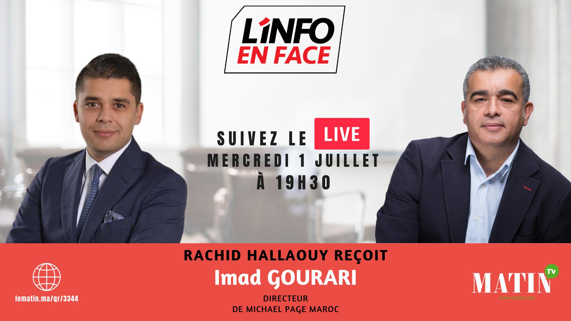 Live : L'Info en Face avec Imad Gourari