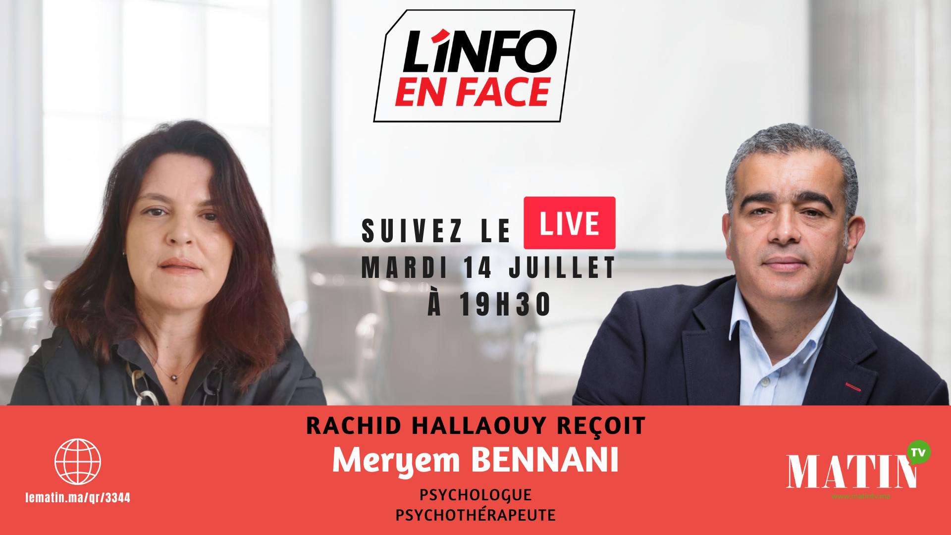 Live : L'Info en Face avec Meryem Bennani