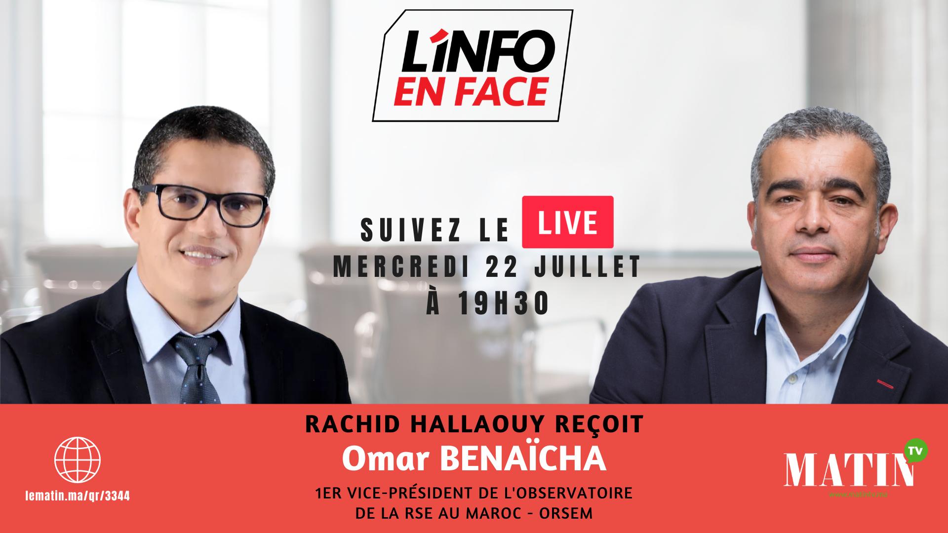 Live : L'Info en Face avec Omar Benaïcha