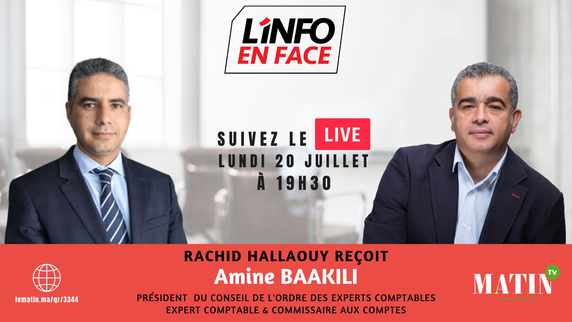 Live : L'Info en Face avec Amine Baakili