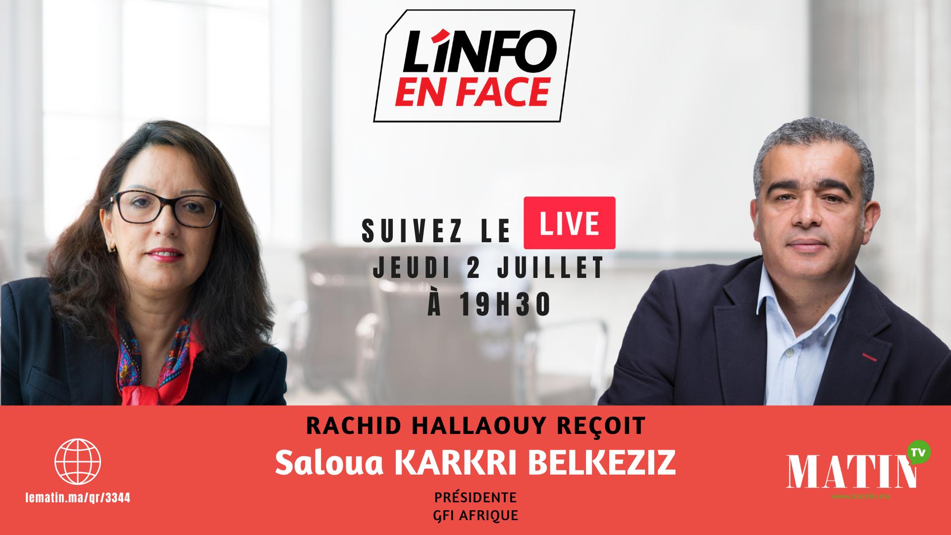 Live : L'Info en Face avec Saloua Karkri Belkeziz
