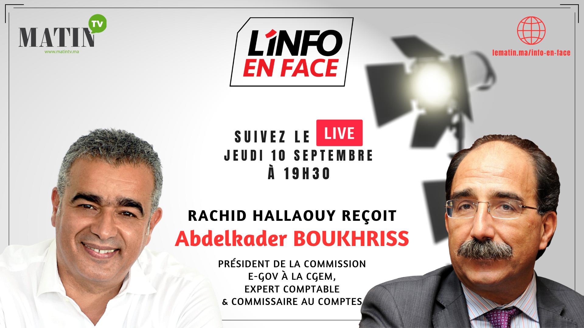 Live : L'Info en Face éco avec Abdelkader Boukhriss