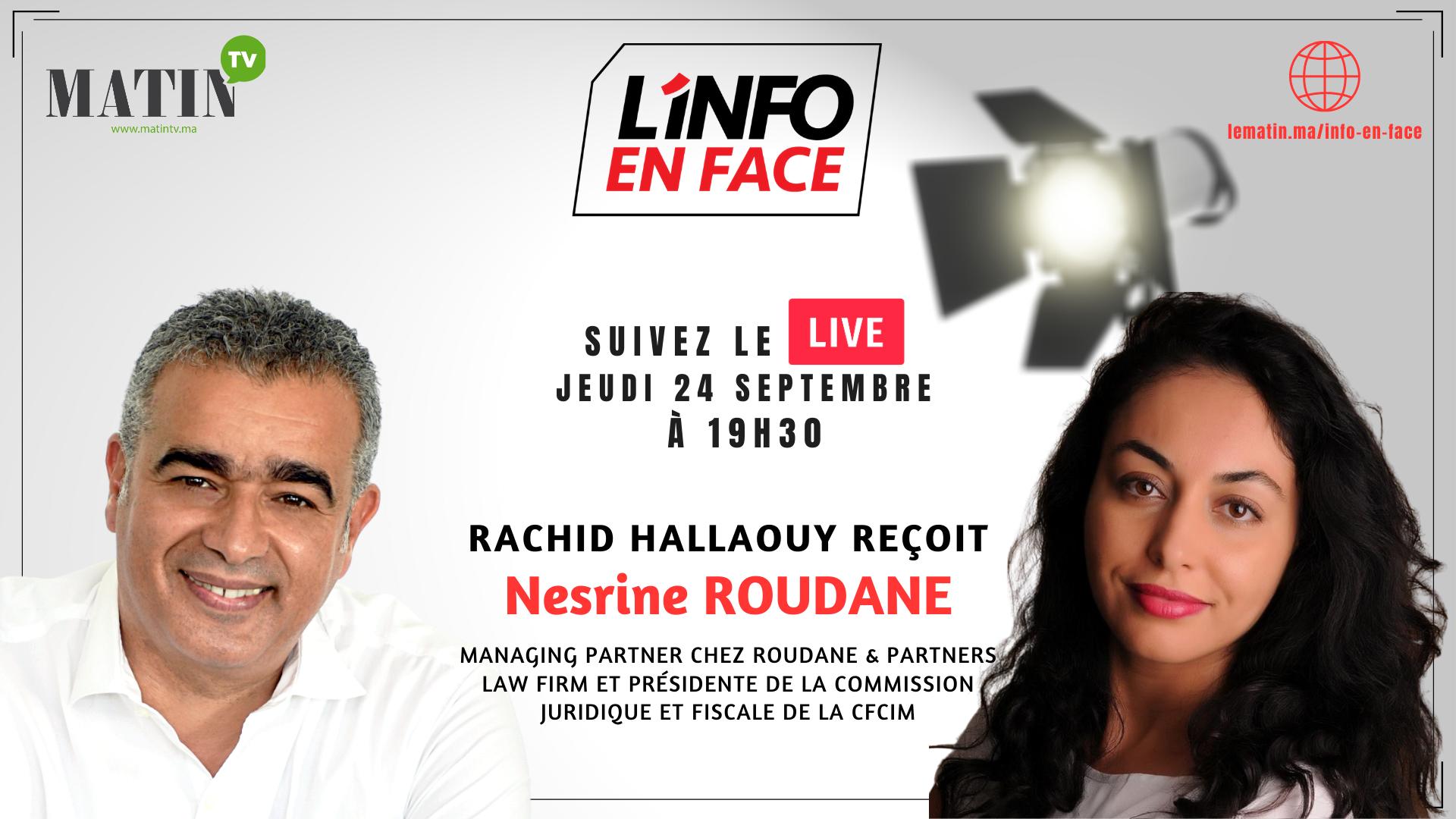 Live : L'Info en Face avec Nesrine Roudane