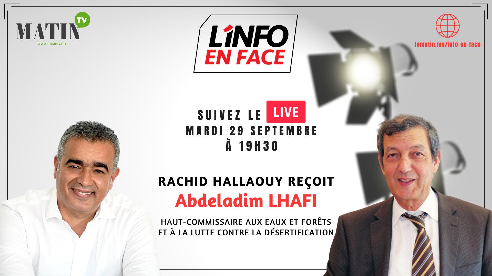 Live : L'Info en Face avec Abdeladim Lhafi