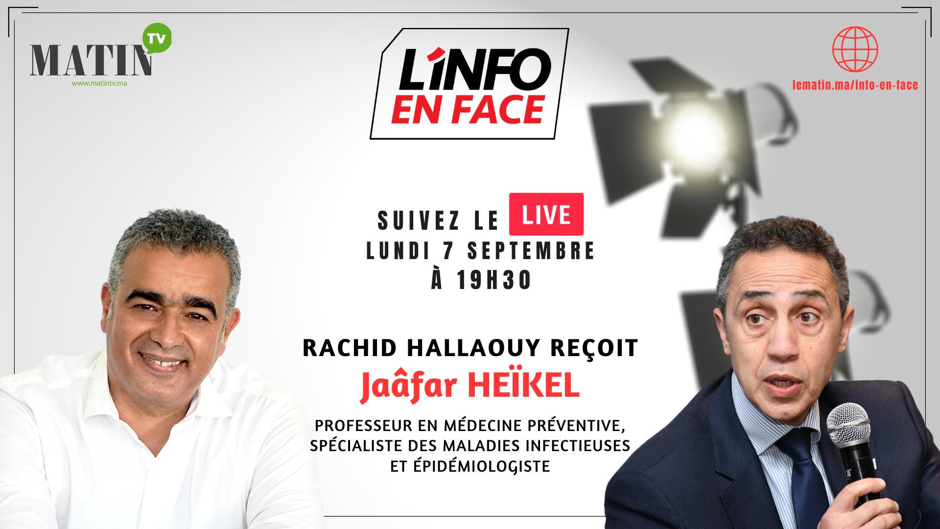 Live : Jaafar Heikel dans l'Info en Face : il faut qu'on apprenne à vivre avec le Covid-19