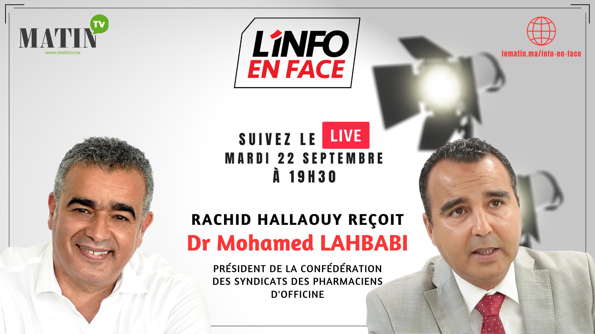 Live : L'Info en Face avec Mohamed Lahbabi